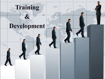 Training & Development. It is a learning process that involves the acquisition of knowledge, sharpening of skills, concepts, rules, or changing of attitudes.