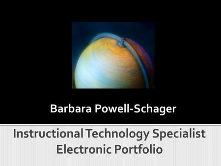 Barbara Powell-Schager.  Introduction Introduction  Curriculum Vita Curriculum Vita  SWOT Analysis SWOT Analysis  Project Examples Project Examples.