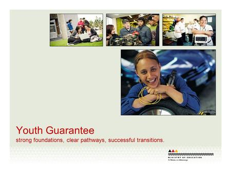 Youth Guarantee strong foundations, clear pathways, successful transitions.