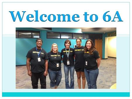 Mr. Robinson- Social Studies Ms. Monaco- Math Mrs. Smith – Language Arts Mrs. Lee- Inst. Assistant Mrs. Snyder - Science.