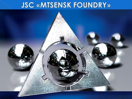 Year of foundation 1965 Number of employees 1500 Turnover 2012 57.300.000 Euro Capacity main products 35.000 tonns iron casting Location 350 km south.