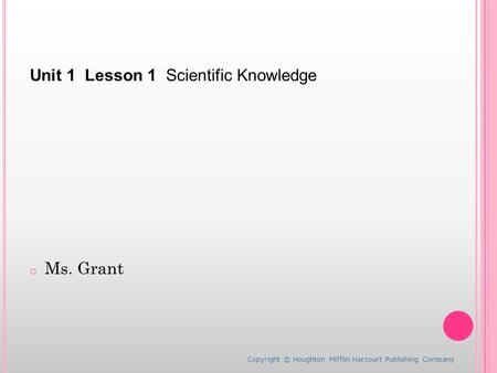 Unit 1 Lesson 1 Scientific Knowledge