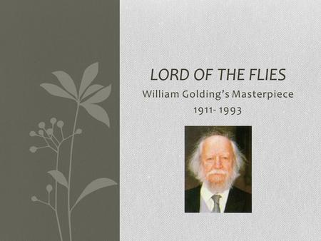 an overview of the defects of society in the novel lord of the flies by william golding Lord of the flies: theme analysis, free study guides and book notes including comprehensive chapter analysis, complete summary analysis, author biography information.