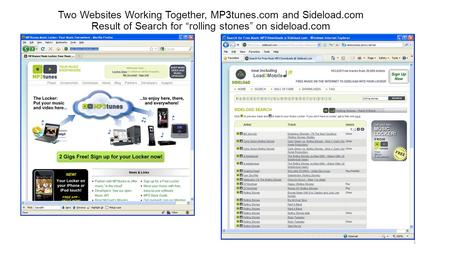 "Two Websites Working Together, MP3tunes.com and Sideload.com Result of Search for ""rolling stones"" on sideload.com 1."