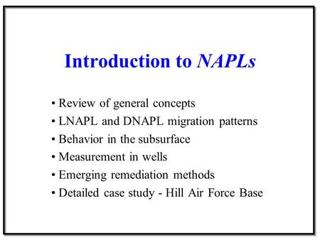 Introduction to NAPLs Review of general concepts