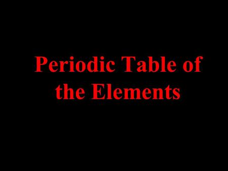 Periodic Table of the Elements. Select an element = Internet link ()