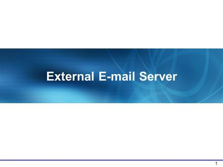 1 External E-mail Server. 2 2. Fax Server (Unified Message) Built-in Solution Version 1 Ready Office Your customers leave voice message during your absence.