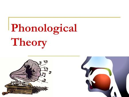 Phonological Theory.