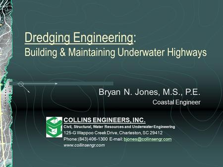 Dredging Engineering: Building & Maintaining Underwater Highways