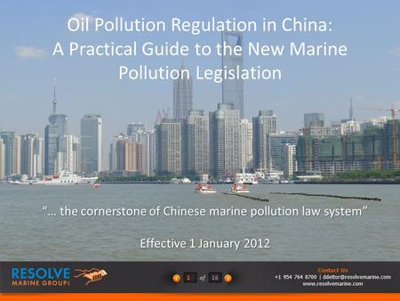 "Of161 Contact Us +1 954 764 8700 |  ""… the cornerstone of Chinese marine pollution law system"" Effective."