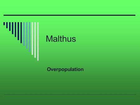 why was malthus essay on the principle of population important to darwin Thomas robert malthus frs (/ famously illustrated by his explanation as to why he refuses to donate to beyond the principle of population malthus' essay.