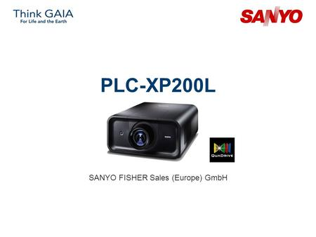 PLC-XP200L SANYO FISHER Sales (Europe) GmbH. Copyright© SANYO Electric Co., Ltd. All Rights Reserved 2007 2 Technical Specifications Model: PLC-XP200L.