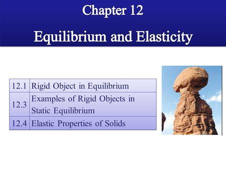 Examples of Rigid Objects in Static Equilibrium.