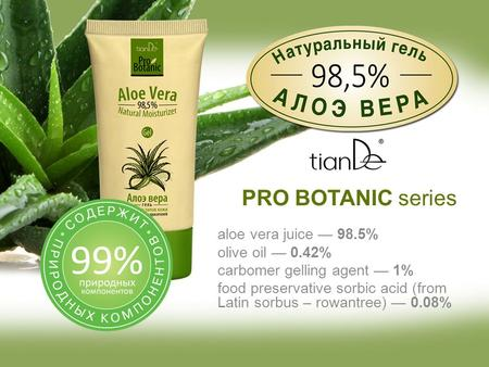 Aloe vera juice — 98.5% olive oil — 0.42% carbomer gelling agent — 1% food preservative sorbic acid (from Latin sorbus – rowantree) — 0.08% PRO BOTANIC.