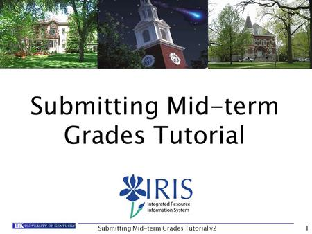Submitting Mid-term Grades Tutorial v21 Submitting Mid-term Grades Tutorial.