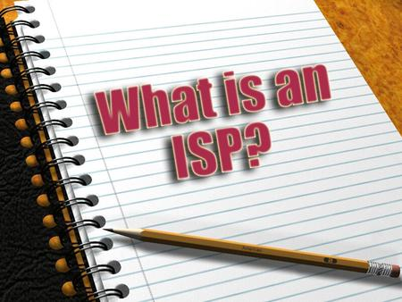 Individualized Service Plan Who attends the ISP?