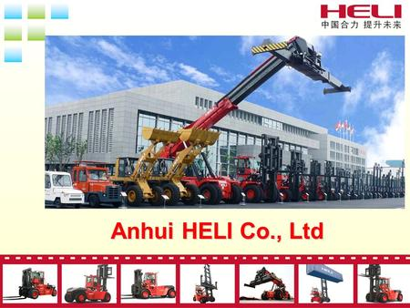 Anhui HELI Co., Ltd.