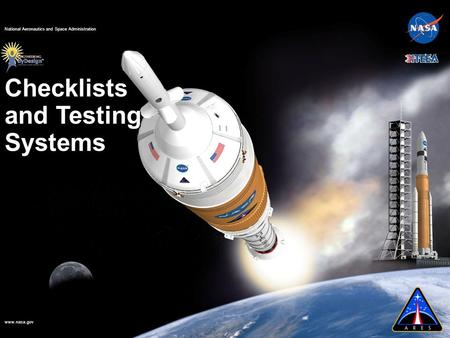 Www.nasa.gov National Aeronautics and Space Administration Checklists and Testing Systems.