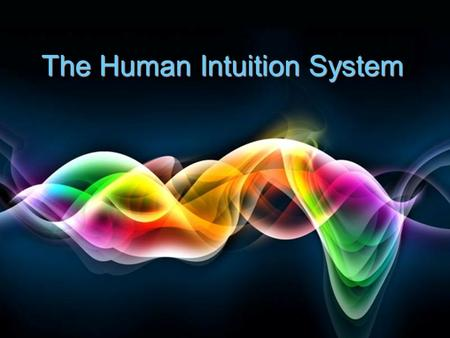 Free Powerpoint Templates Page 1 Free Powerpoint Templates The Human Intuition System.