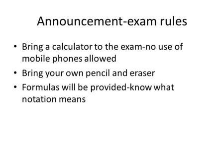 Announcement-exam rules