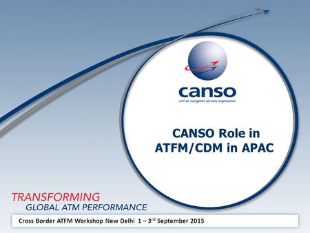 CANSO Role in ATFM/CDM in APAC