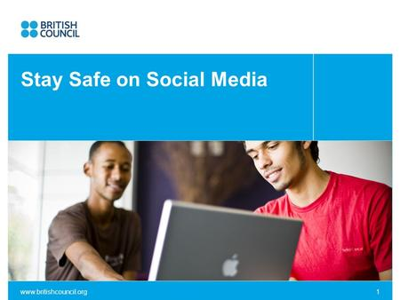 Www.britishcouncil.org1 Click to add subtitle Stay Safe on Social Media.