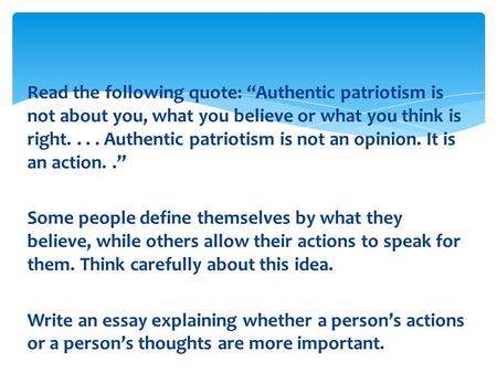 "nj ask test review before you a predict what the text   the following quote ""authentic patriotism is not about you what you believe"