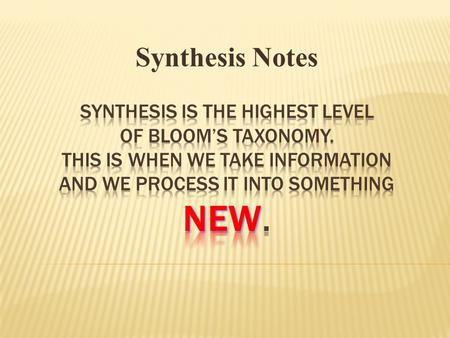 Synthesis Notes. DBQ EXAM QUESTION SYNTHESIS ESSAY.