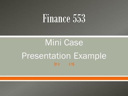  Mini Case Presentation Example.  The Clients o Brandon (Age 40) and Jill Bowden (Age 43) Children: Cole (Age 9) and Owen (Age 5) Brothers and Sisters.
