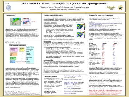 A Framework for the Statistical Analysis of Large Radar and Lightning Datasets Timothy J. Lang, Steven A. Rutledge, and Amanda Anderson Colorado State.