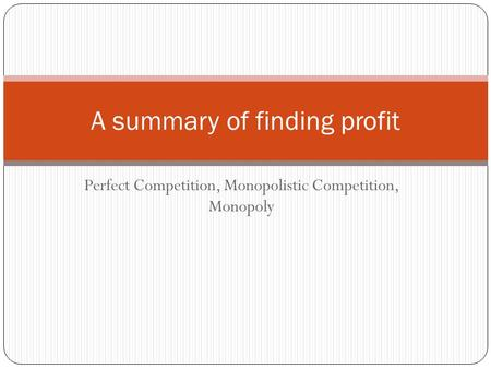 A summary of finding profit