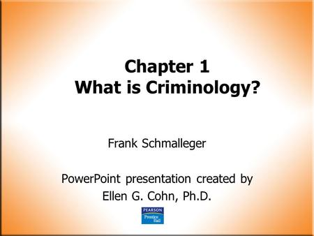 Chapter 1 What is Criminology?