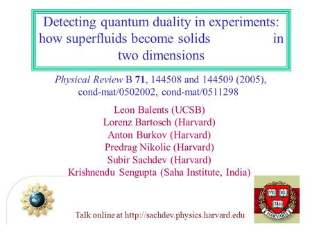 Detecting quantum duality in experiments: how superfluids become solids in two dimensions Talk online at  Physical Review.