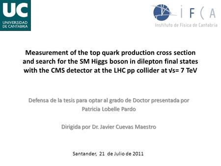 Measurement of the top quark production cross section and search for the SM Higgs boson in dilepton final states with the CMS detector at the LHC pp collider.