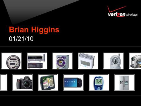 Brian Higgins 01/21/10. 2 Wireless Growth 500% ~90% 100%