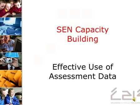 SEN Capacity Building Effective Use of Assessment Data.