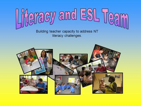 Building teacher capacity to address NT literacy challenges.