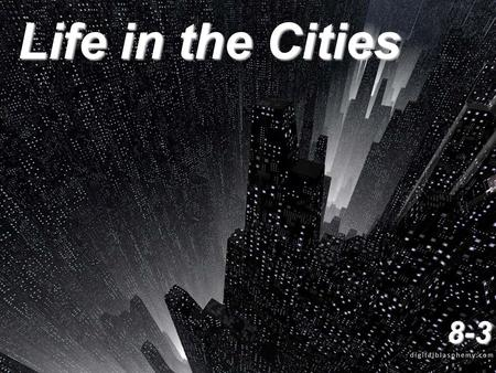 Life in the Cities 8-3.