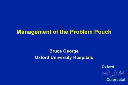Management of the Problem Pouch