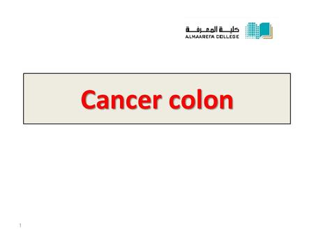 Cancer colon 1. The peak incidence for colorectal carcinoma is between ages 60 and 79. Fewer than 20% of cases occur before age 50. When colorectal carcinoma.