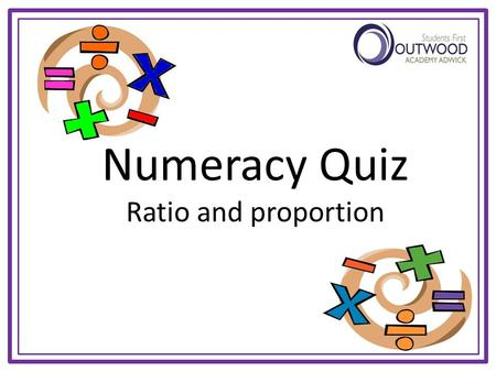 Numeracy Quiz Ratio and proportion Starter - Brain Trainer Follow the instructions from the top, starting with the number given to reach an answer at.