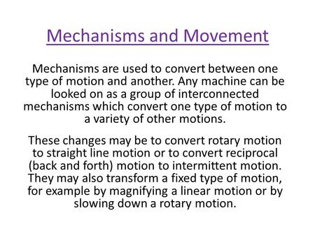 Mechanisms and Movement