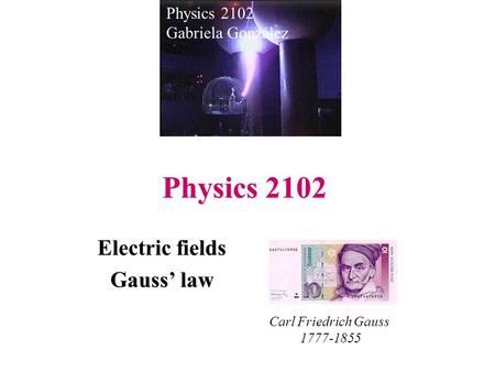 Electric fields Gauss' law