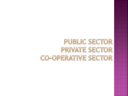 """ A public enterprise is an organisation which is: — owned by public authorities including Central, State or local authorities, to the extent of 50 per."