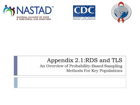 Appendix 2.1:RDS and TLS An Overview of Probability-Based Sampling Methods For Key Populations.