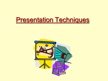 Presentation Techniques. Speaking With Style Speech Delivery: –Verbal communication –Non-Verbal Communication –Visuals: Types Design How to Use.