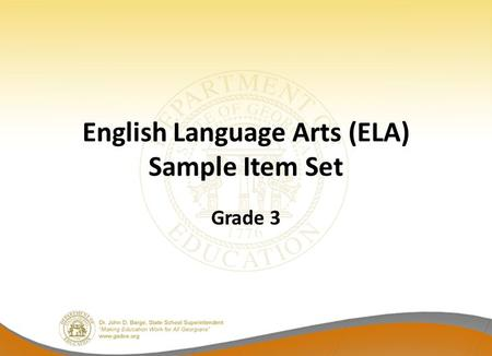 English Language Arts (ELA) Sample Item Set Grade 3.