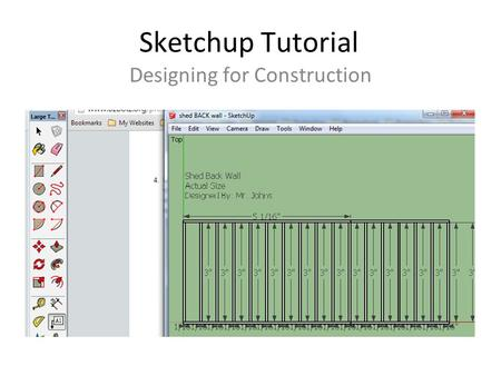 Sketchup Tutorial Designing for Construction. The Parts of a Wall.