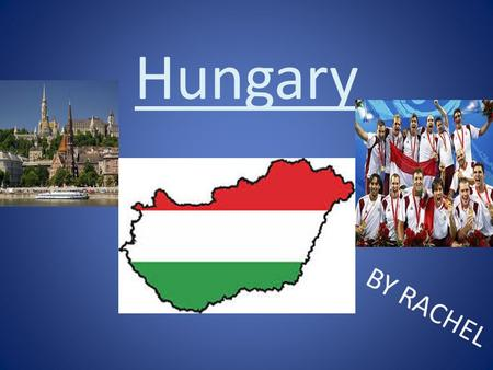 Hungary BY RACHEL. Contents Fast facts. Cities. Currency. Sports played in hungary. Population and tourism. Food. Languange Words in Hungarian.