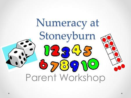 Numeracy at Stoneyburn Parent Workshop. https://www.youtube.com/watch?v=MS2aEfbEi7s.